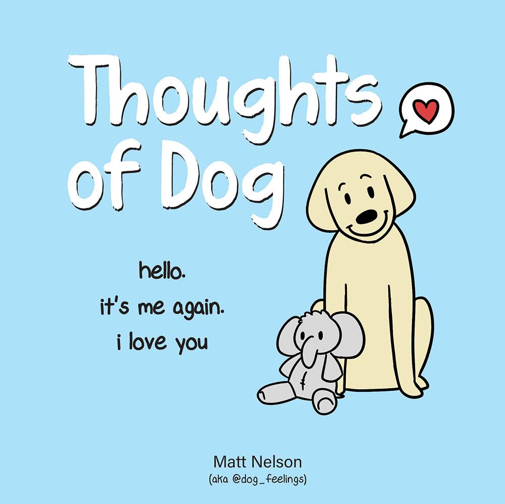 Thoughts of Dog / Matt Nelson