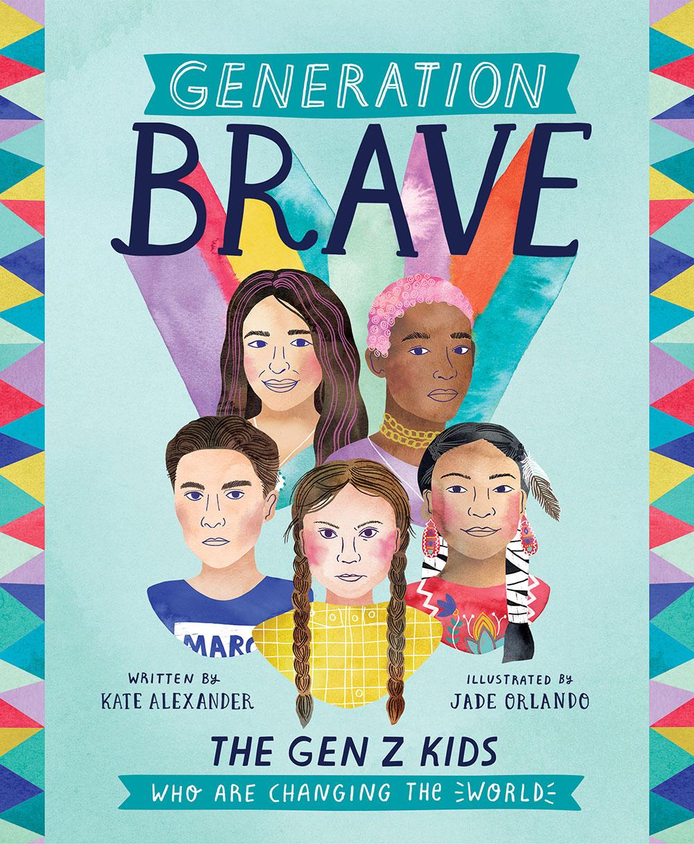 Generation Brave  / Katie Alexander